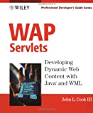 WAP Servlets, John L. Cook, 047139307X