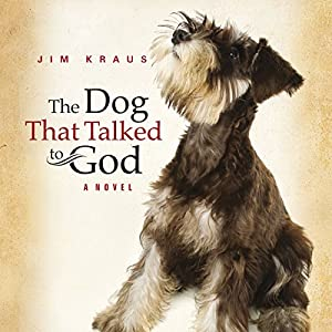 The Dog That Talked to God Audiobook