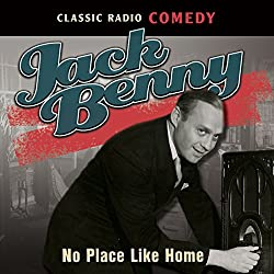Jack Benny: No Place Like Home