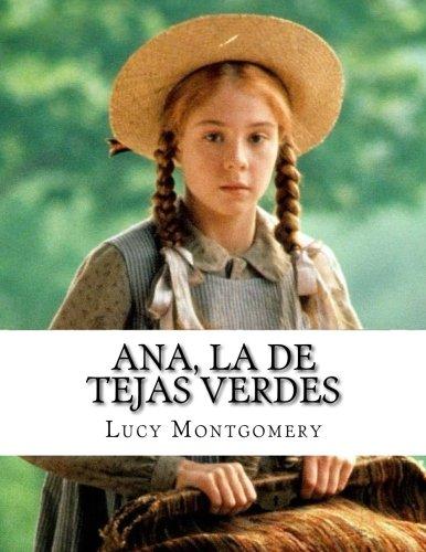 Ana, la de Tejas Verdes  [Montgomery, Lucy] (Tapa Blanda)