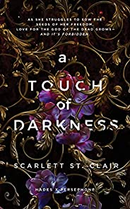 A Touch of Darkness (Hades X Persephone Book 1) (English Edition)