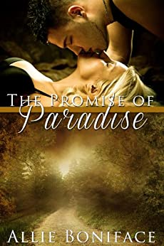 The Promise of Paradise (Hometown Heroes series) by [Boniface, Allie]
