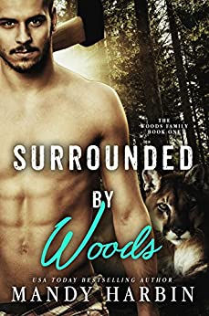 Surrounded By Woods (Woods Family Series Book 1) by [Harbin, Mandy]