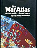 The State of War Atlas, Michael Kidron and Dan Smith, 0671472496