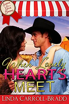 When Lonely Hearts Meet (Sugar & Spice Bakery Book 2) by [Carroll-Bradd, Linda]
