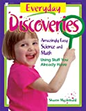Everyday Discoveries, Sharon MacDonald, 0876591969