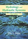 Hydrology and Hydraulic Systems 3rd Edition
