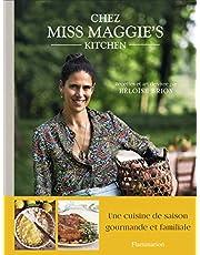 Chez Miss Maggie's Kitchen - Recettes et art de vivre