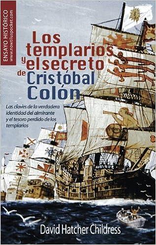Descargar ebook gratis para ipod Los templarios y el secreto de Cristóbal Colón (Nowtilus Pocket) PDF