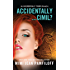 Accidentally...Cimil?: An Accidentally Yours Novella (The Accidentally Yours Series)