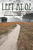 Left at Oz, Sandra Carey Cody, 0803476647