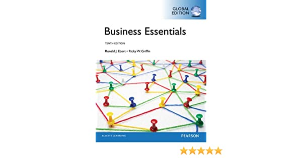 Business essentials global edition business essentials 10e by business essentials global edition business essentials 10e by ronald j ebert 9781292016900 amazon books fandeluxe Image collections