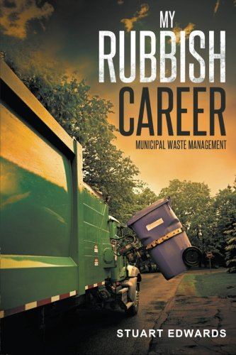 My Rubbish Career: Municipal Waste Management (Waste Collection Garbage Management)