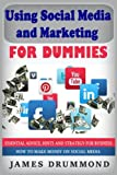 img - for Using Social Media and Marketing for Dummies: Essential Advice, Hints and Strategy for Business: How to Make Money on Social Media, How To Build A Killer Online Business book / textbook / text book