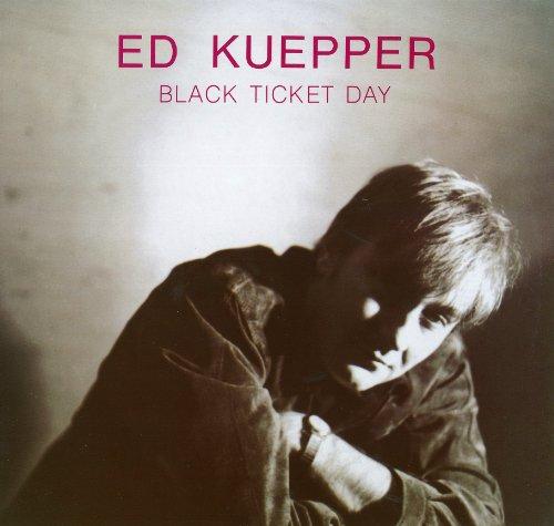 Ed Kuepper: Black Ticket Day [Australian I [Vinyl LP] (Vinyl)