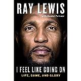 I Feel Like Going On: Life, Game, and Glory