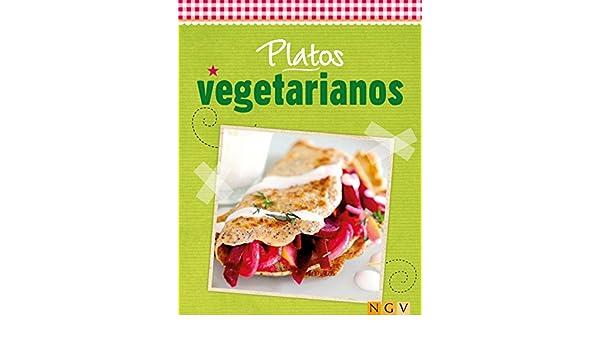Amazon.com: Platos vegetarianos: Cocina fresca de temporada (Deliciosas recetas para el verano) (Spanish Edition) eBook: Naumann & Göbel Verlag: Kindle ...