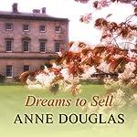 Dreams to Sell | Anne Douglas