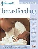 Breastfeeding, Joanna Moorhead, 0756603544