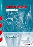 Abitur-Wissen - Biologie - Neurobiologie