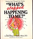 What's Stopped Happening to Me?, Gail Parent and Dale Burg, 0818405228