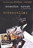 Dreamseller, Brandon Novak and Joseph Frantz, 0806530030