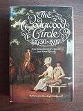 The Wedgwood Circle, 1730-1897, Barbara Wedgwood and Hensleigh C. Wedgewood, 0898600383