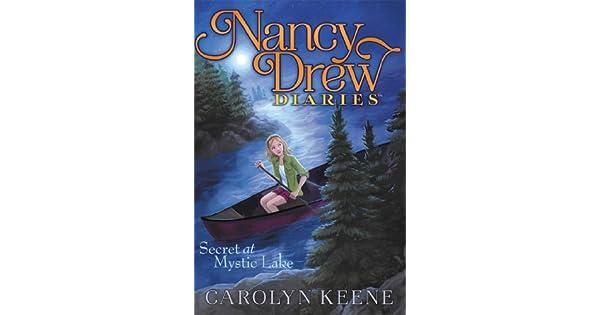 Amazon.com: Secret at Mystic Lake (Nancy Drew Diaries Book 6 ...