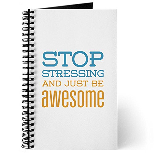 Stop Stressing And Just Be Awesome is perfect for best stress relief methods
