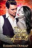 Time of the Ancients (NSFW Edition) (NSFW Born Vampire)