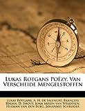 Lukas Rotgans Poëzy, Van Verscheide Mengelstoffen, Lukas Rotgans, 1175028428