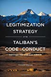 The Legitimization Strategy of the Taliban's Code of Conduct: Through the One-Way Mirror