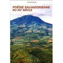 Poesie salvadorienne du xxeme  siecle