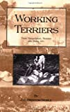 Working Terriers - Their Management, Tra, J. C. Bristow-Noble, 1905124333