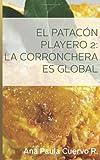 El Patacon Playero 2:, Ana Paula Cuervo R., 1495217701