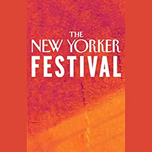 The New Yorker Festival - Tessa Hadley and Tobias Wolff Speech