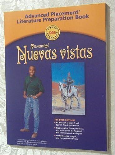 Book Nuevas vistas: Advanced Placement Language Preparation Program Curso dos by HOLT, RINEHART AND WINSTON (March 15, 2002) 1