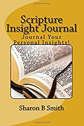 Scripture Insight Journal: Journal Your Personal Insights!