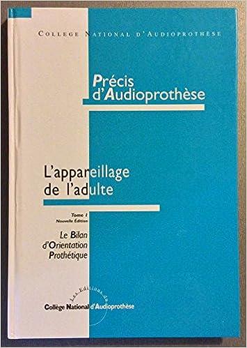 Lire un Précis d'audio prothèse, tome 1 epub, pdf