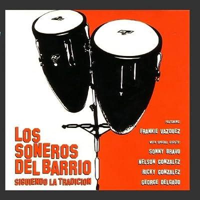 Siguiendo la Tradicion: Los Soneros Del Barr: Amazon.es: Música