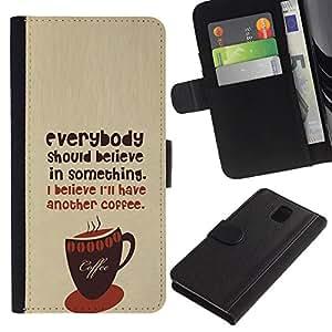 KingStore / Leather Etui en cuir / Samsung Galaxy Note 3 III / Café Café Barista Hipster Believe texto