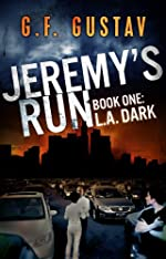L.A. Dark (Jeremy's Run Book 1)