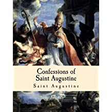 Confessions of Saint Augustine: Large Print Edition