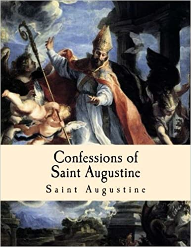 Large Print Edition Confessions of Saint Augustine