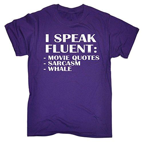 123t Slogans Men's I SPEAK FLUENT : MOVIE QUOTES SARCASM WHALE LOOSE FIT T-SHIRT