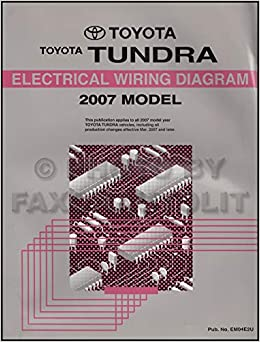 2007 toyota tundra wiring diagram manual original: toyota: amazon com: books