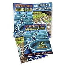 Aquaponics: (2-in-1 Book Set) An Introduction To Aquaculture - An Introduction To Aquaponic Gardening (aquaculture, fish farming, hydroponics, tilapia, indoor garden, aquaponics system, fisheries)