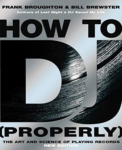 Playing Records (How to DJ (Properly): The Art and Science of Playing Records)