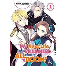 My Next Life as a Villainess: All Routes Lead to Doom! Volume 1