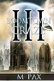 Boomtown Craze, M. Pax, 1482593734